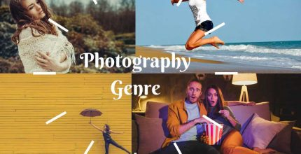 Photography Genre - Understand Where You Belong as a Photographer